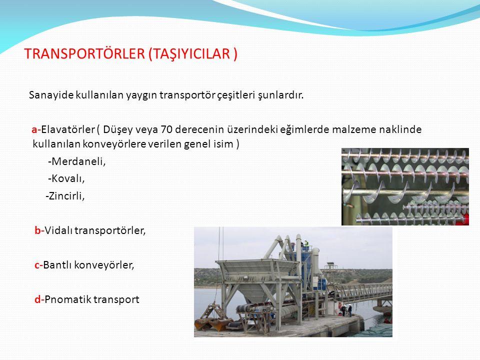 TRANSPORTÖRLER (TAŞIYICILAR )