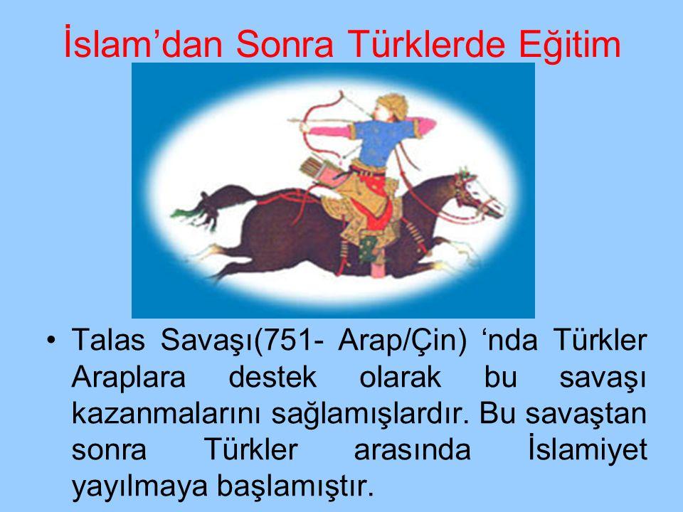 İslam'dan Sonra Türklerde Eğitim