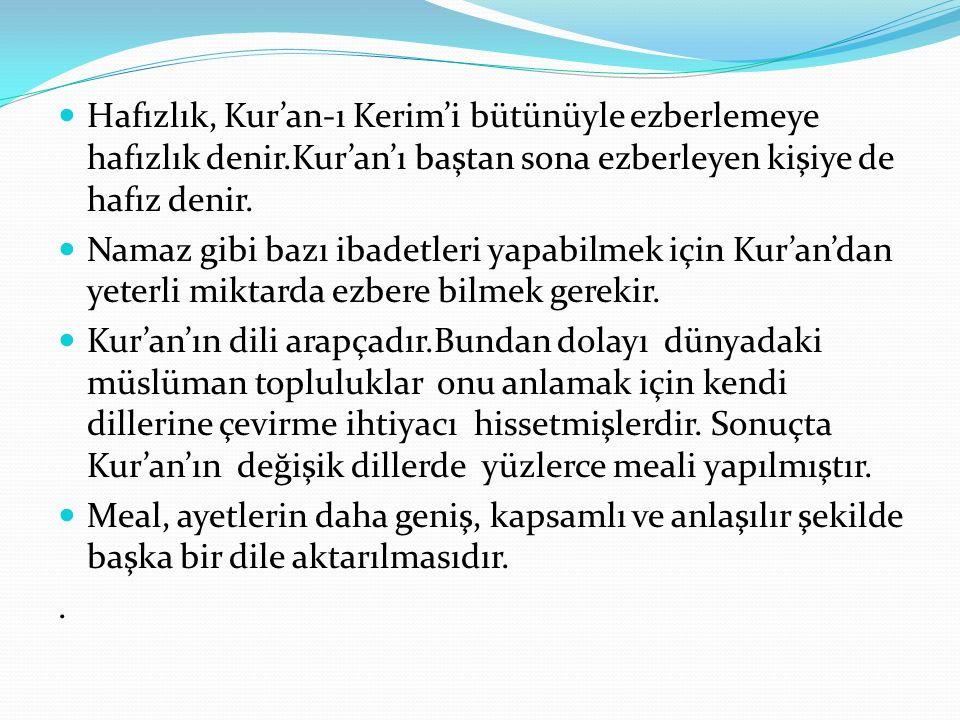 Hafızlık, Kur'an-ı Kerim'i bütünüyle ezberlemeye hafızlık denir