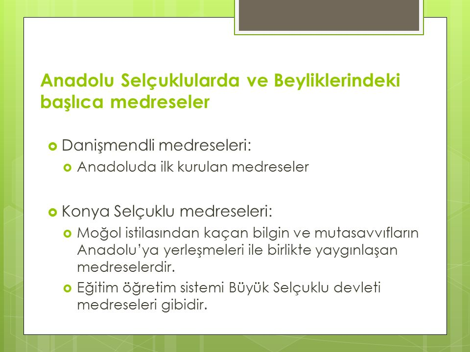 Anadolu Selçuklularda ve Beyliklerindeki başlıca medreseler