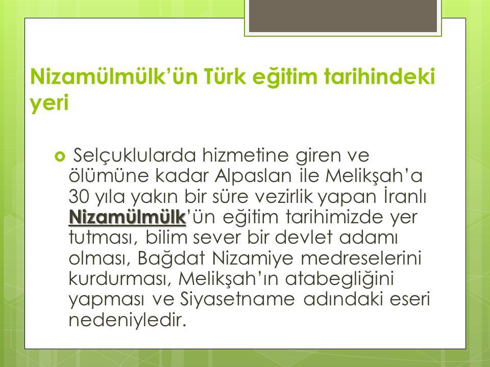 Nizamülmülk'ün Türk eğitim tarihindeki yeri