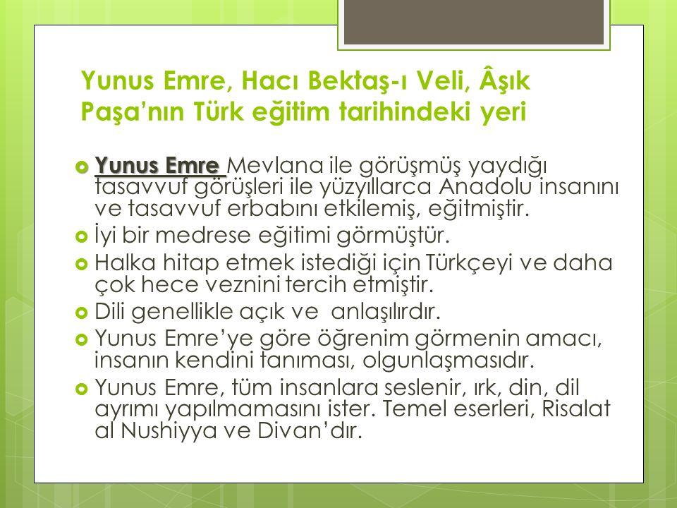 Yunus Emre, Hacı Bektaş-ı Veli, Âşık Paşa'nın Türk eğitim tarihindeki yeri