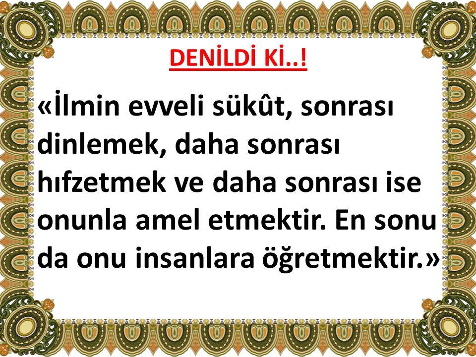DENİLDİ Kİ..!