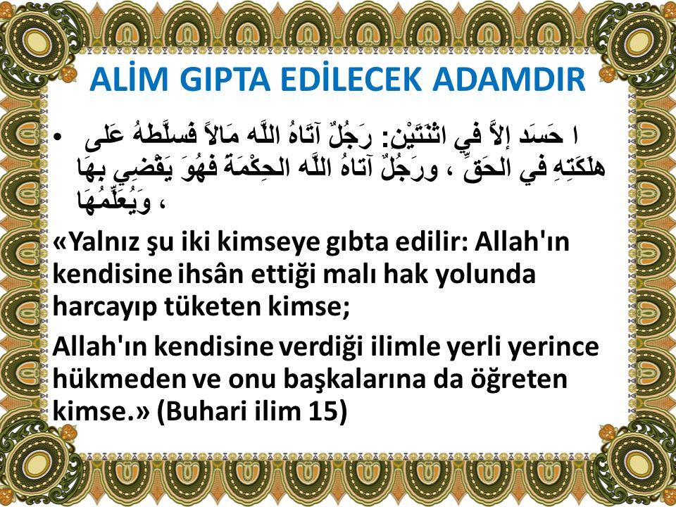 ALİM GIPTA EDİLECEK ADAMDIR