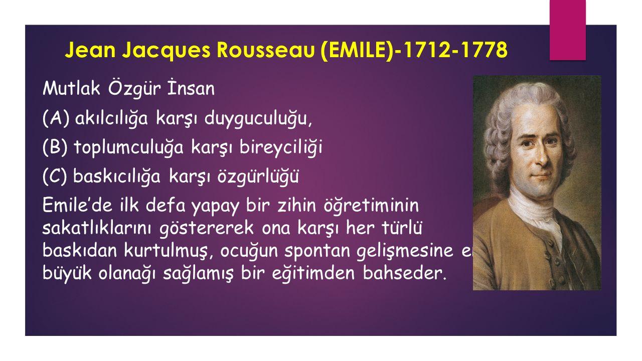 Jean Jacques Rousseau (EMILE)-1712-1778