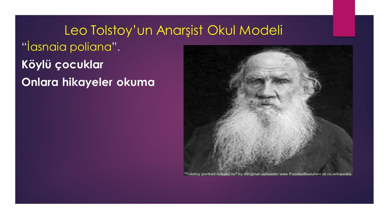 Leo Tolstoy'un Anarşist Okul Modeli
