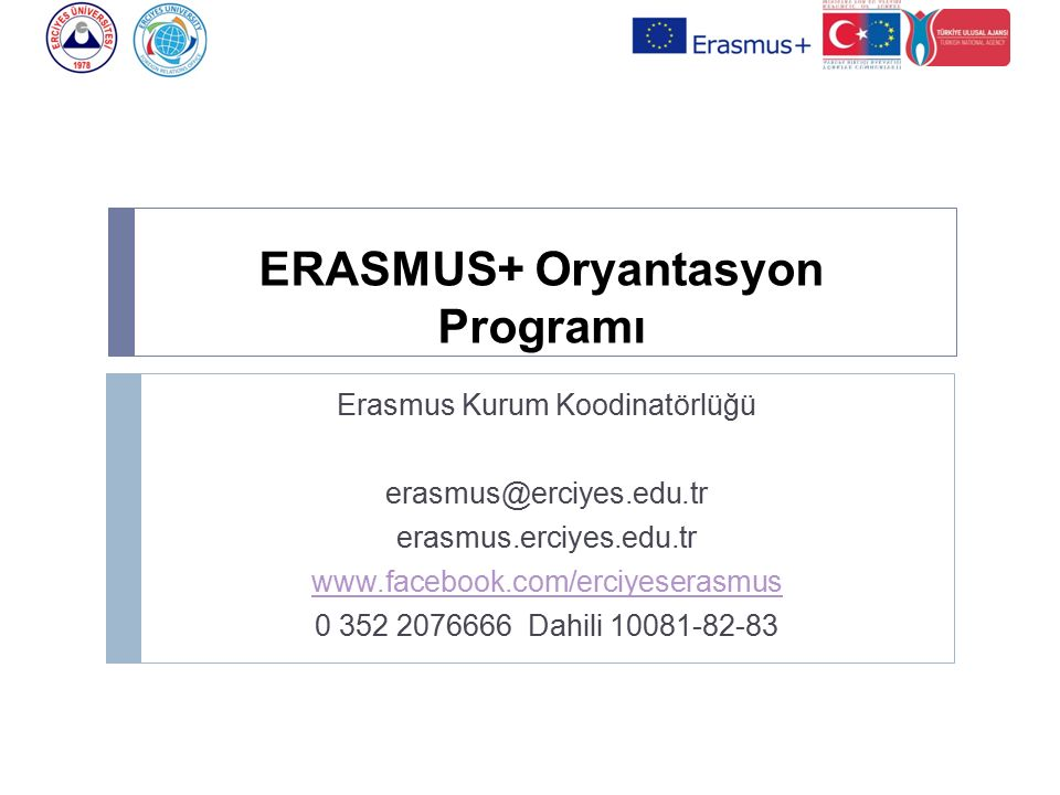 ERASMUS+ Oryantasyon Programı