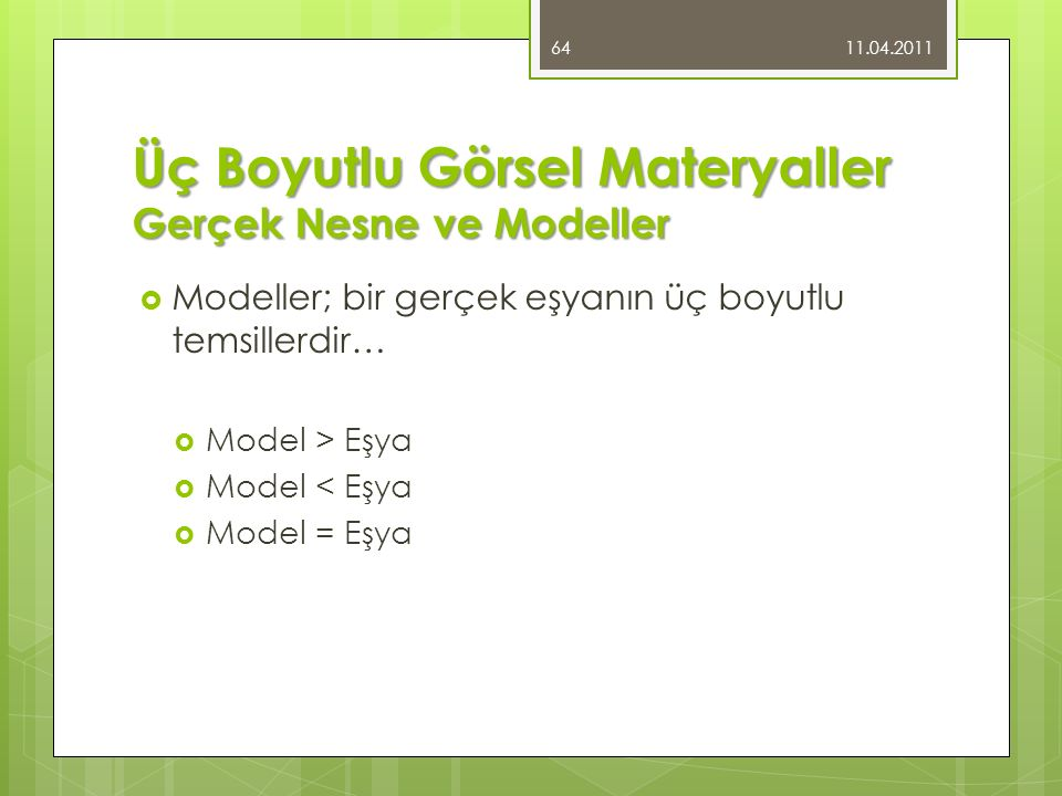 Üç Boyutlu Görsel Materyaller Gerçek Nesne ve Modeller