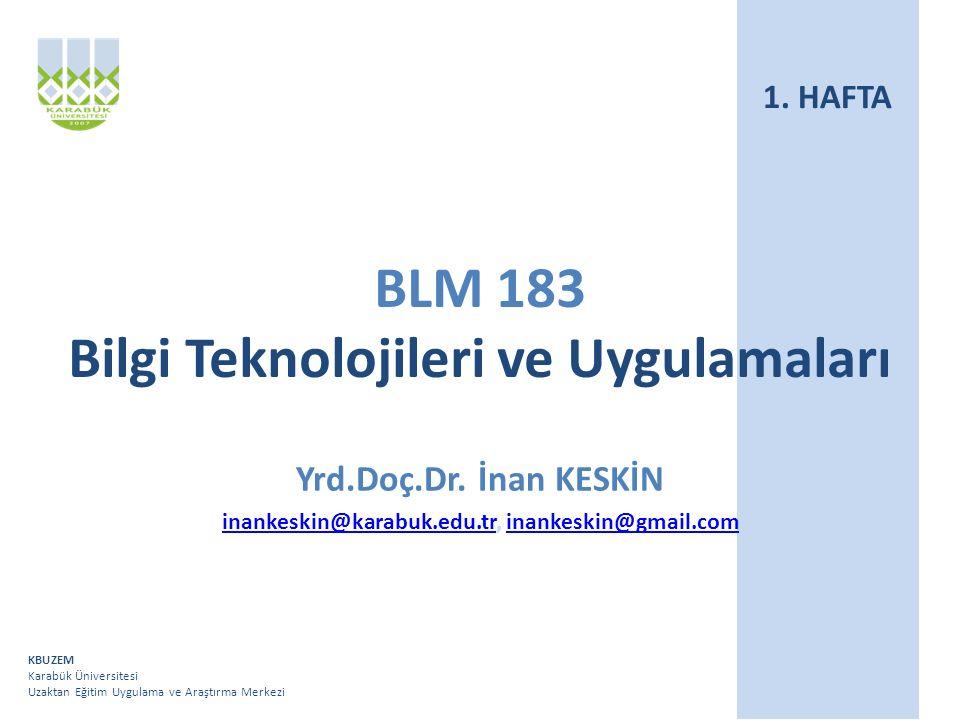 BLM 183 Bilgi Teknolojileri ve Uygulamaları