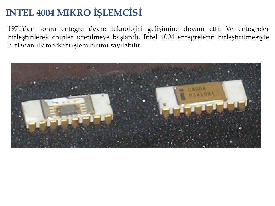 INTEL 4004 MIKRO İŞLEMCİSİ
