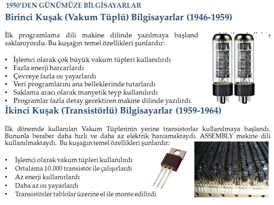 Birinci Kuşak (Vakum Tüplü) Bilgisayarlar (1946-1959)
