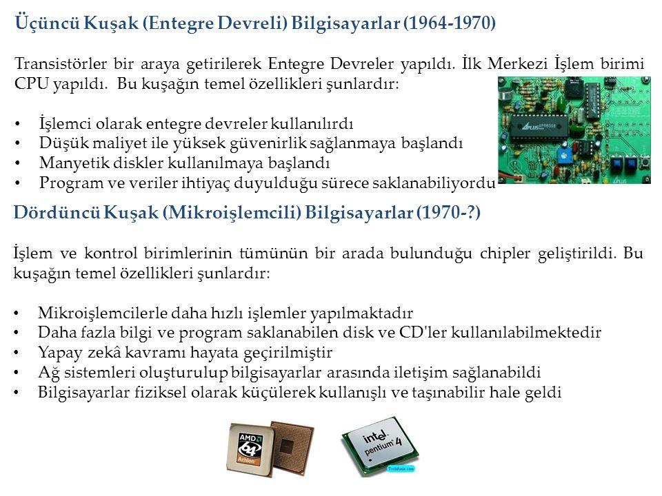 Üçüncü Kuşak (Entegre Devreli) Bilgisayarlar (1964-1970)