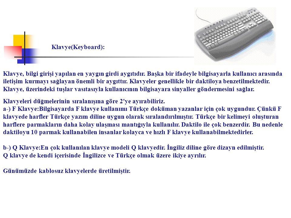 Klavye(Keyboard):