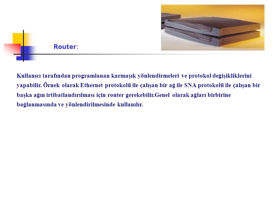 Router:
