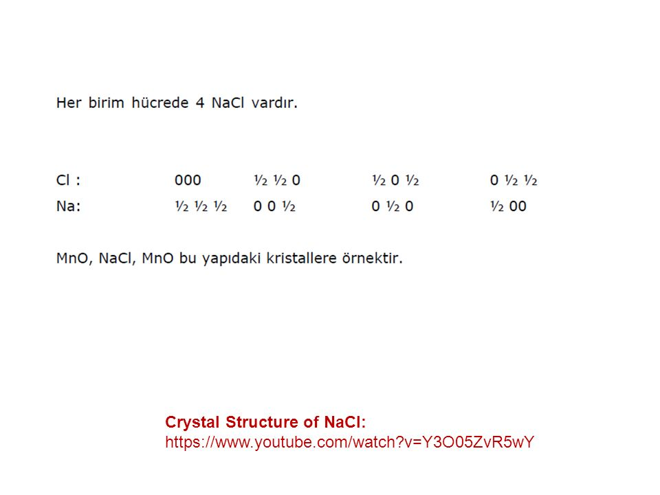 Crystal Structure of NaCl: