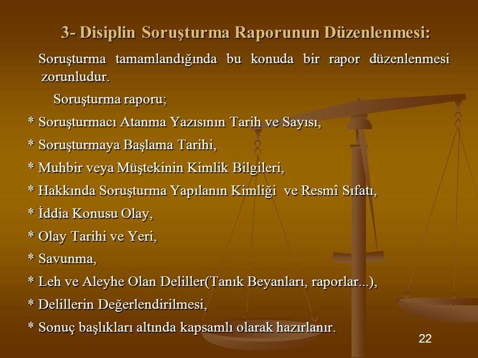 3- Disiplin Soruşturma Raporunun Düzenlenmesi: