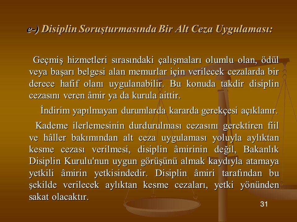 e-) Disiplin Soruşturmasında Bir Alt Ceza Uygulaması: