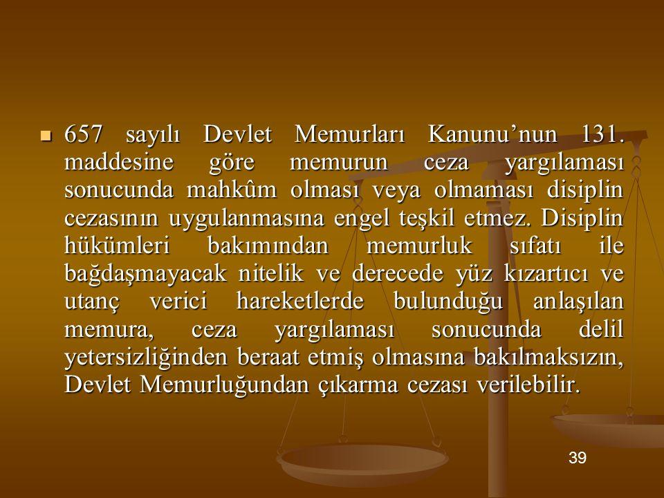 657 sayılı Devlet Memurları Kanunu'nun 131