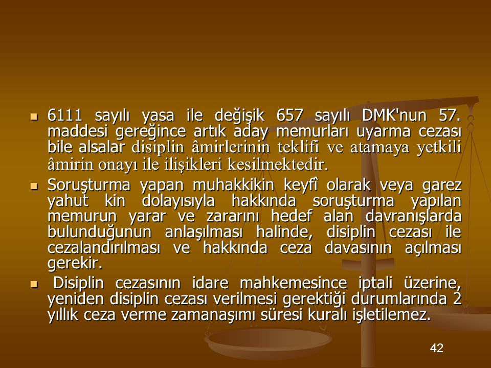 6111 sayılı yasa ile değişik 657 sayılı DMK nun 57