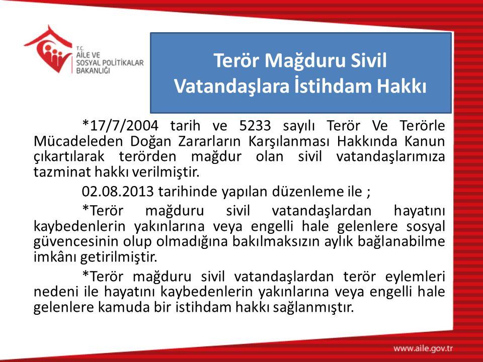 Terör Mağduru Sivil Vatandaşlara İstihdam Hakkı