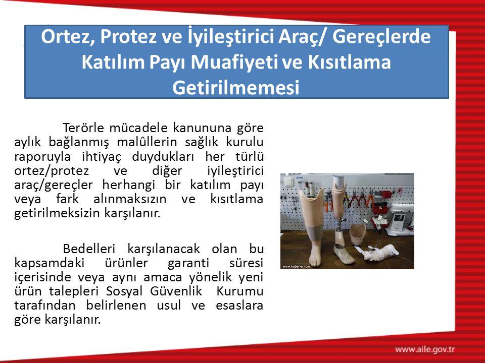 Ortez, Protez ve İyileştirici Araç/ Gereçlerde Katılım Payı Muafiyeti ve Kısıtlama Getirilmemesi