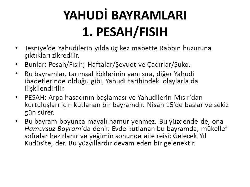 YAHUDİ BAYRAMLARI 1. PESAH/FISIH