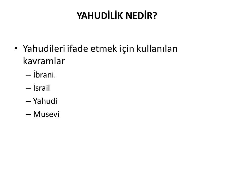 Yahudileri ifade etmek için kullanılan kavramlar
