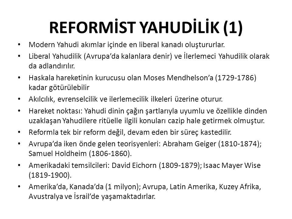 REFORMİST YAHUDİLİK (1)