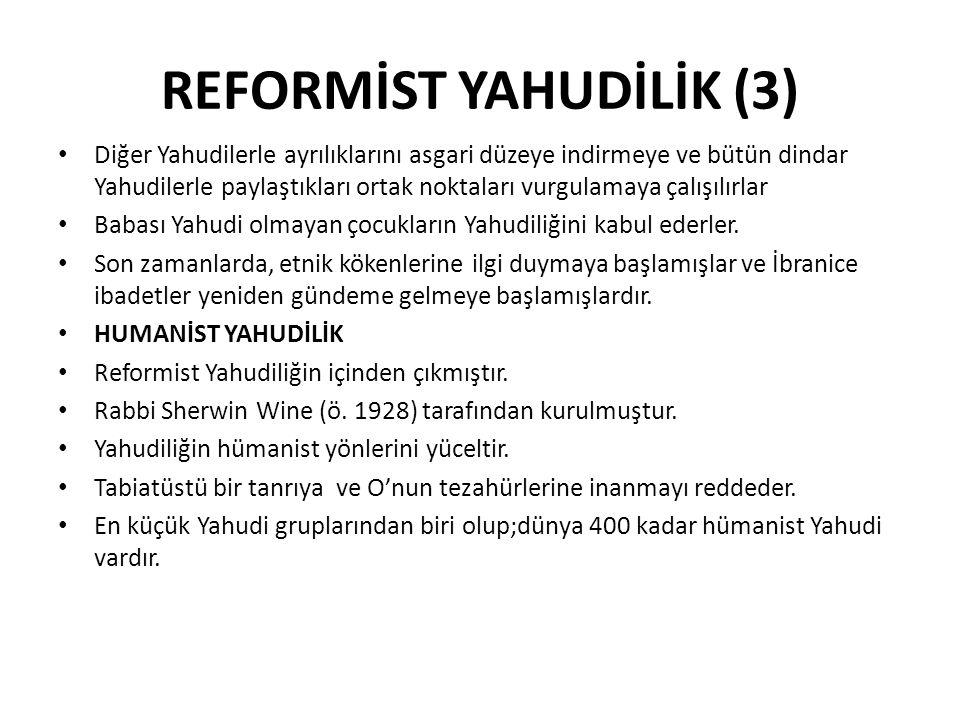 REFORMİST YAHUDİLİK (3)