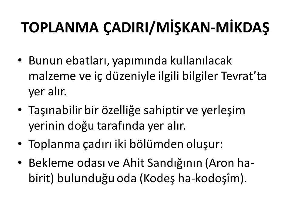 TOPLANMA ÇADIRI/MİŞKAN-MİKDAŞ