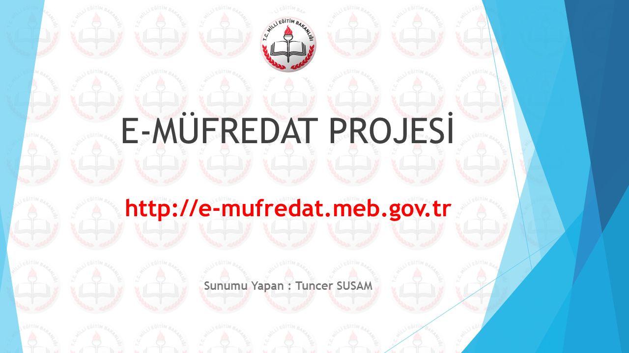 E-MÜFREDAT PROJESİ http://e-mufredat. meb. gov