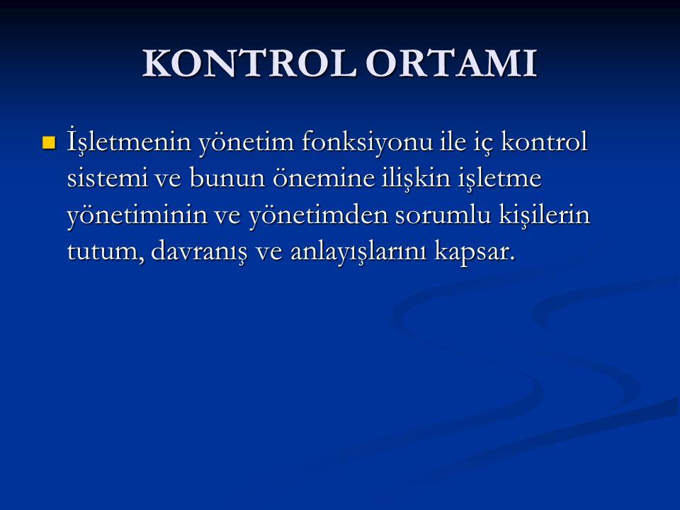 KONTROL ORTAMI