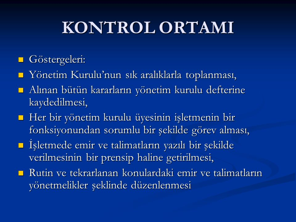 KONTROL ORTAMI Göstergeleri: