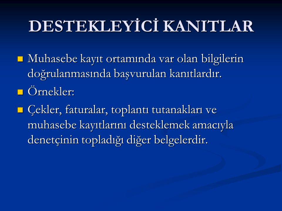 DESTEKLEYİCİ KANITLAR