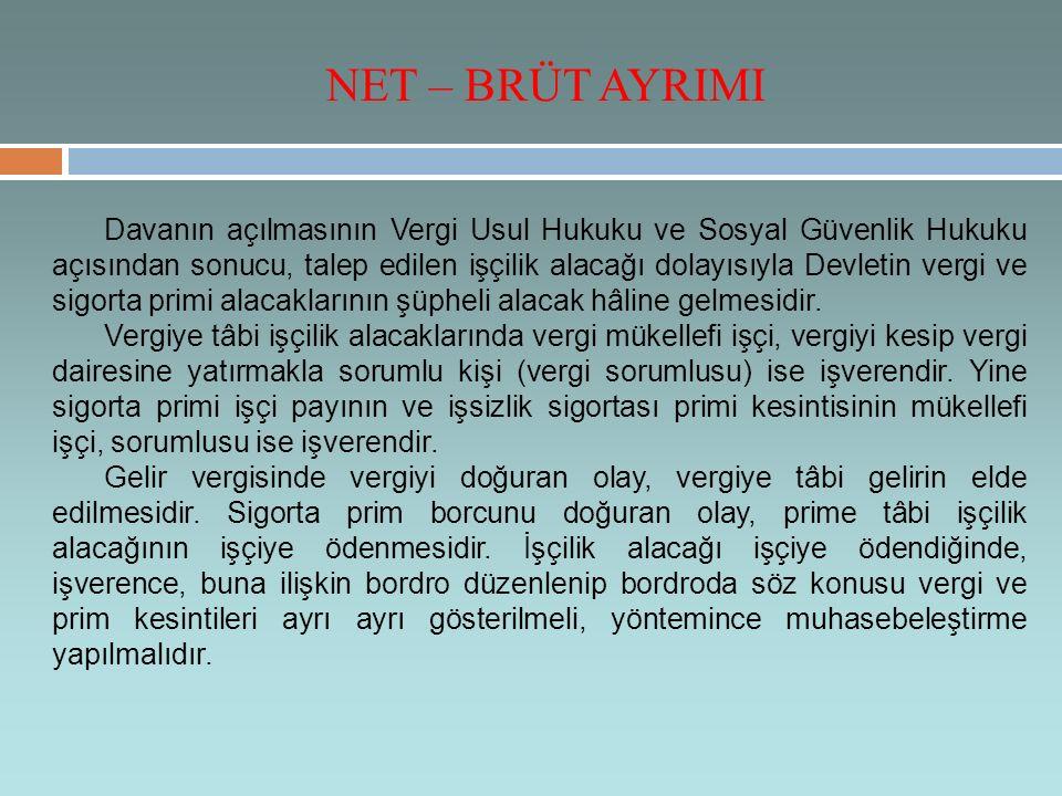 NET – BRÜT AYRIMI