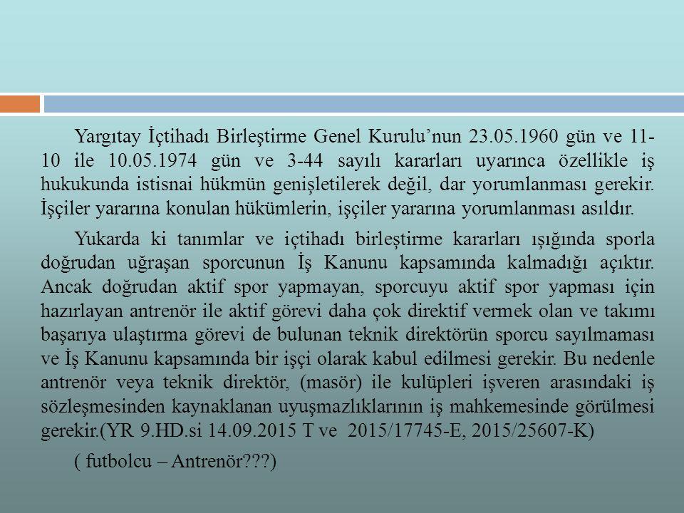 Yargıtay İçtihadı Birleştirme Genel Kurulu'nun 23. 05