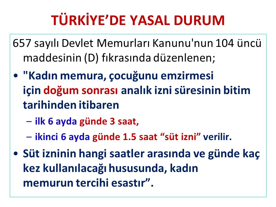 TÜRKİYE'DE YASAL DURUM