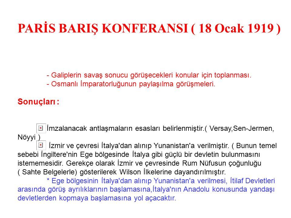 PARİS BARIŞ KONFERANSI ( 18 Ocak 1919 )