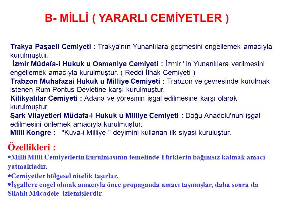 B- MİLLİ ( YARARLI CEMİYETLER )