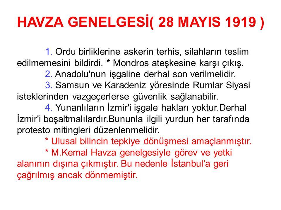 HAVZA GENELGESİ( 28 MAYIS 1919 )