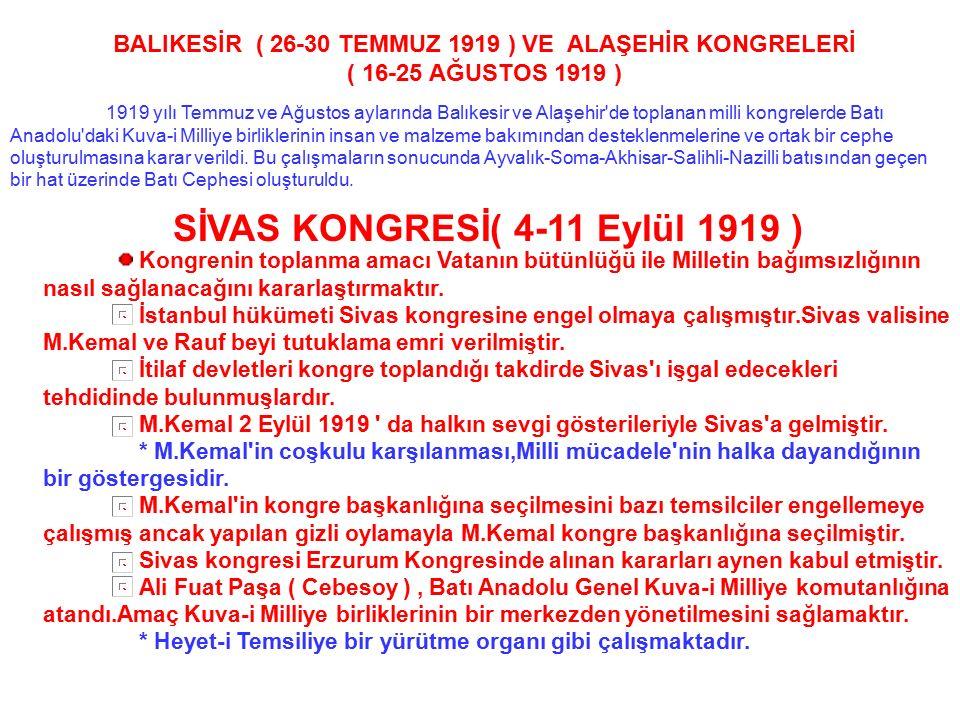 SİVAS KONGRESİ( 4-11 Eylül 1919 )