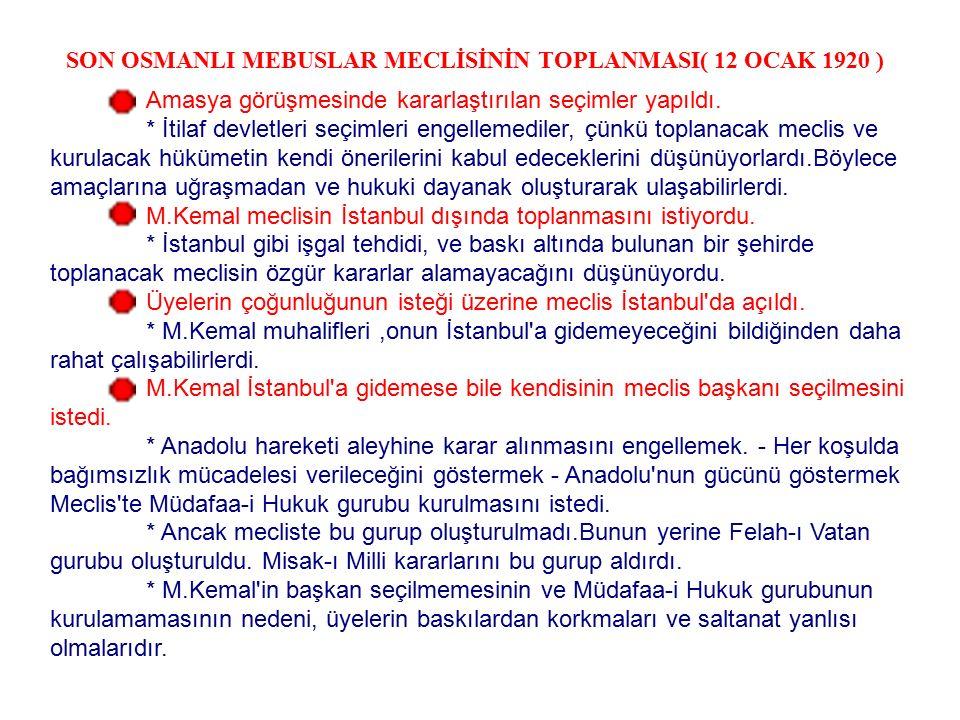 SON OSMANLI MEBUSLAR MECLİSİNİN TOPLANMASI( 12 OCAK 1920 )