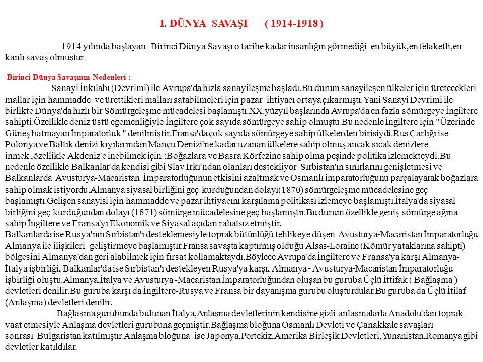 I. DÜNYA SAVAŞI ( 1914-1918 )