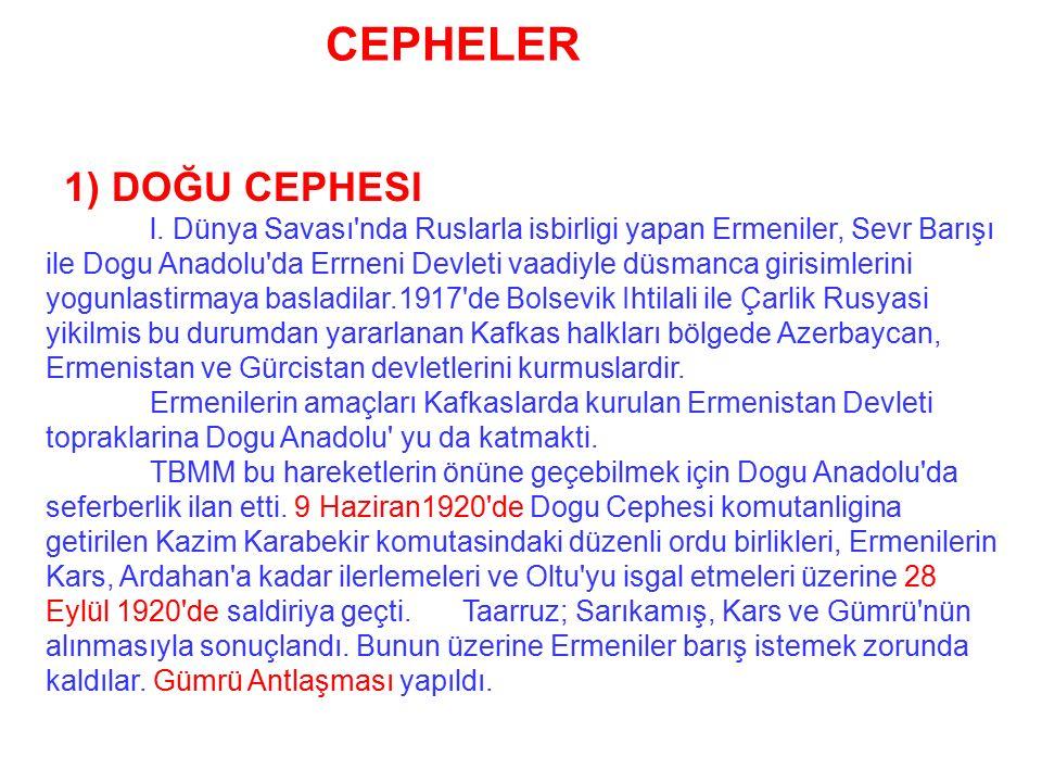 CEPHELER 1) DOĞU CEPHESI