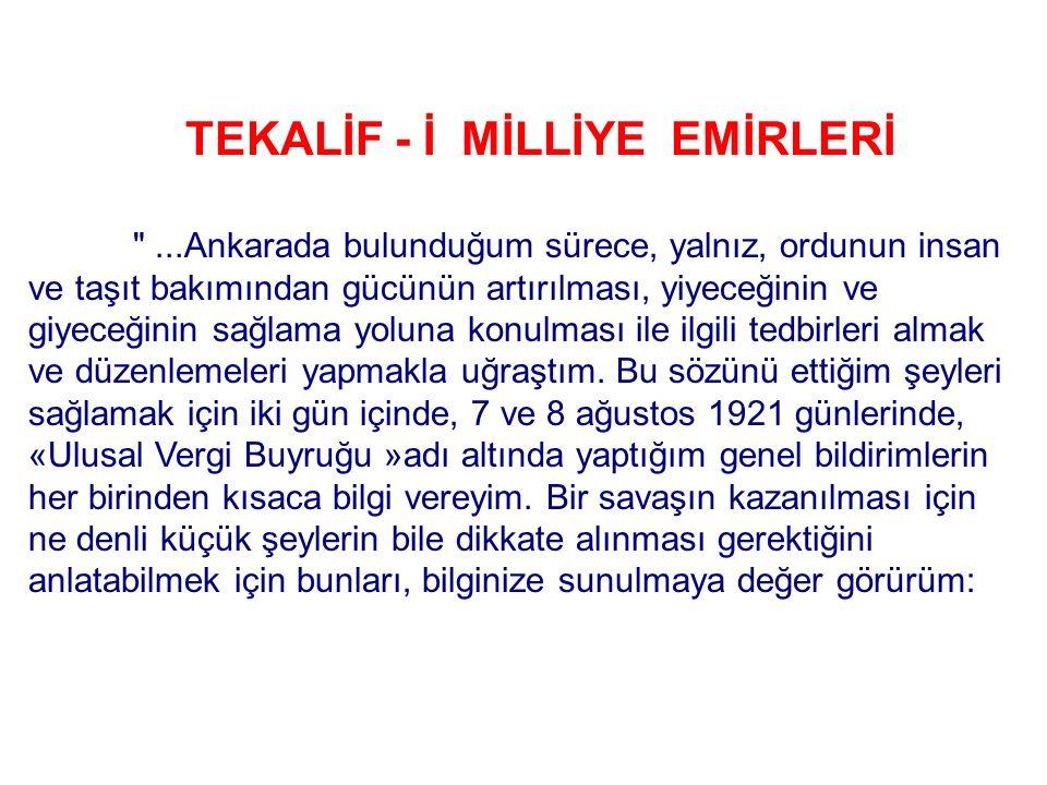 TEKALİF - İ MİLLİYE EMİRLERİ
