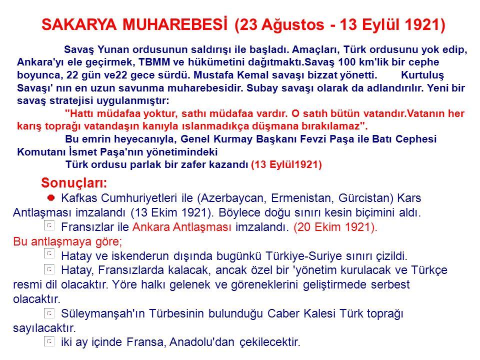 SAKARYA MUHAREBESİ (23 Ağustos - 13 Eylül 1921)