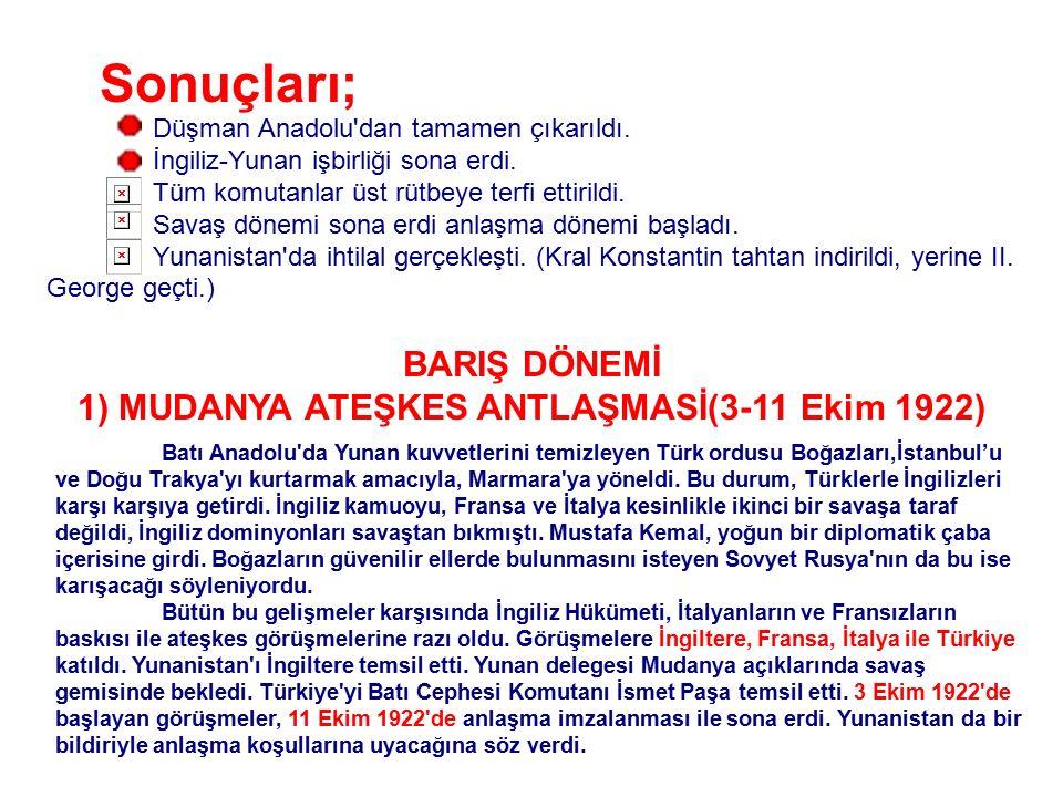1) MUDANYA ATEŞKES ANTLAŞMASİ(3-11 Ekim 1922)
