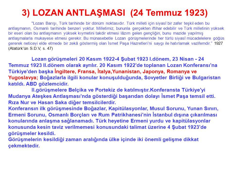 3) LOZAN ANTLAŞMASI (24 Temmuz 1923)