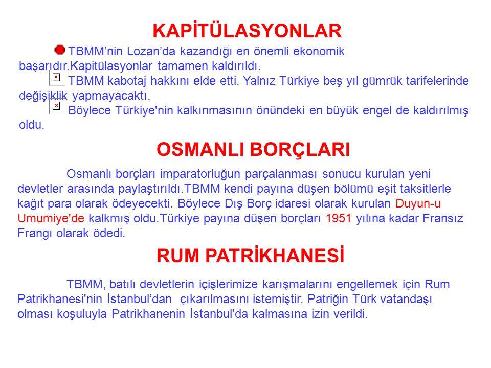 KAPİTÜLASYONLAR OSMANLI BORÇLARI RUM PATRİKHANESİ