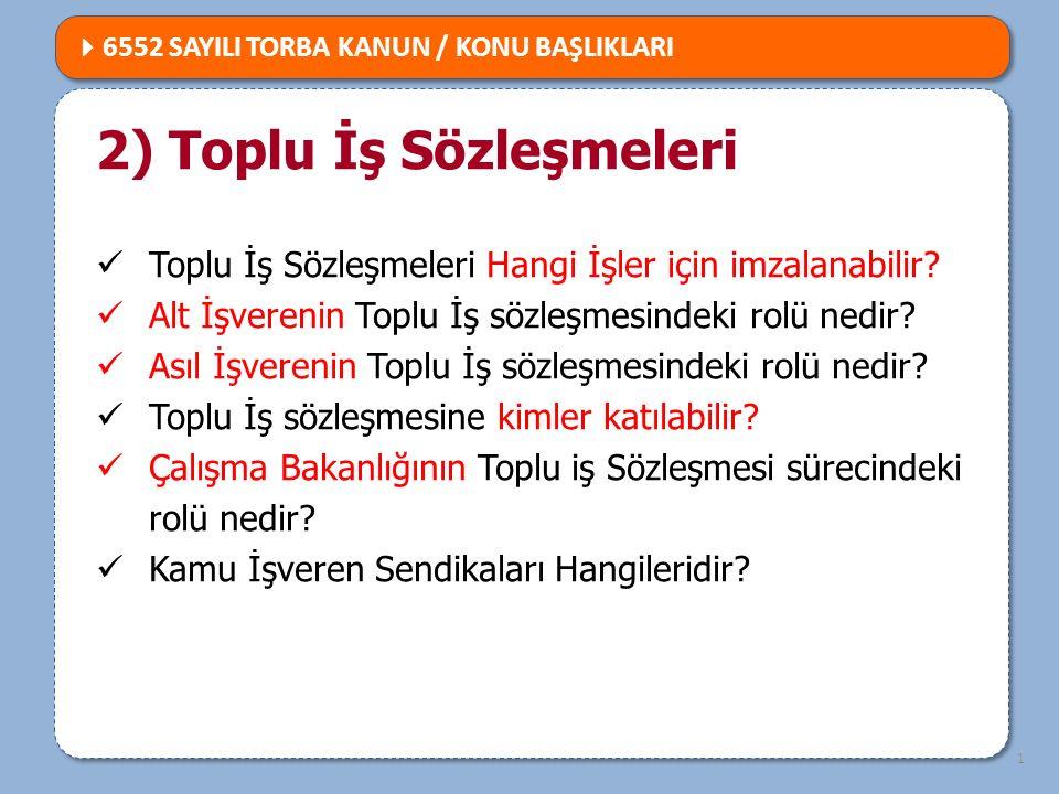 2) Toplu İş Sözleşmeleri